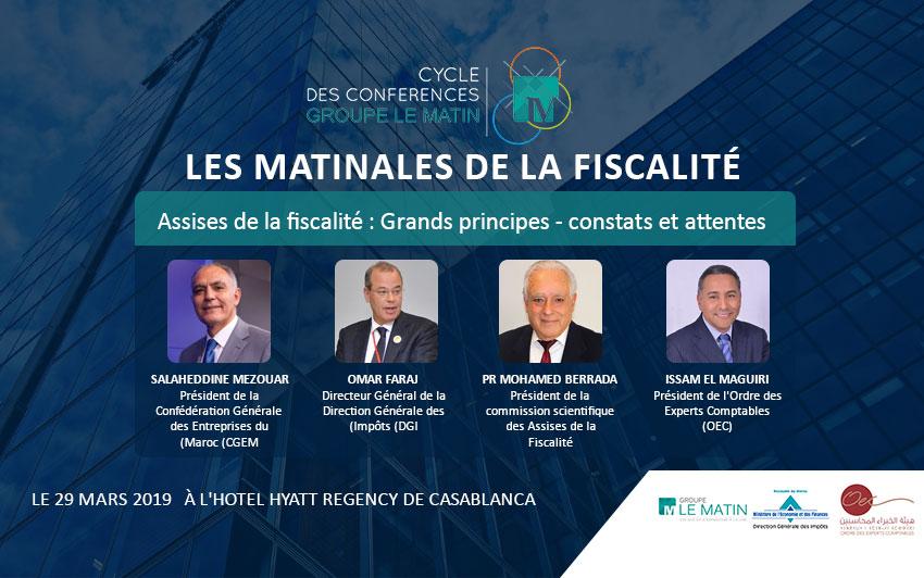 Live : LES MATINALESDE LA FISCALITÉ : Assises de la fiscalité : Grands principes - constats et attentes