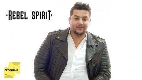 N'GOULIK avec Rebel Spirit (Mohammed El Bellaoui)