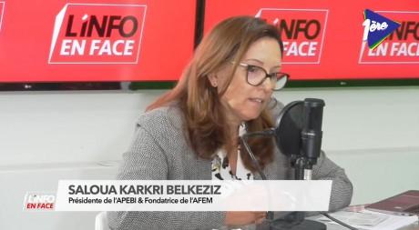 Saloua Karkri Belkeziz, présidente de l'APEBI, invitée de l'Info en Face