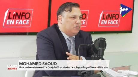 Mohamed Saoud, VP de la région Tanger-Tétouan-Al Hoceima, invité de l'Info en Face
